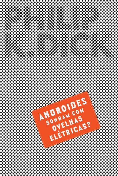 Androides Sonham com Ovelhas Elétricas?