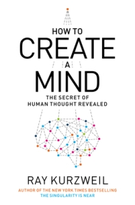 cover_of_how_to_create_a_mind_by_ray_kurzweil